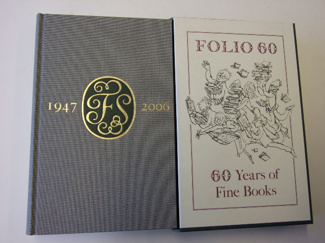 Folio 60 a Bibliography of the Folio Society 1947-2006