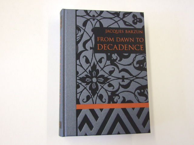From Dawn to Decadence: 500 Years of Western Cultural Life Volume 1 only of 2
