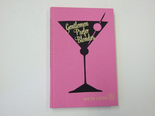 Gentlemen Prefer Blondes : The Illuminating Diary of a Professional Lady