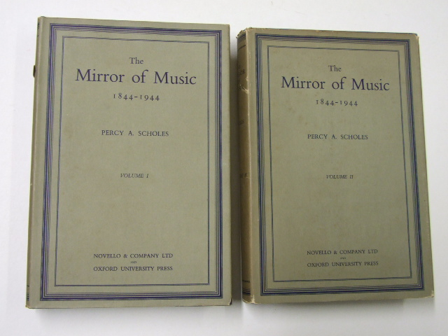 The Mirror of Music, 1844-1944 : A Century of Musical Life in Britain as reflected in the pages of the Musical Times (two Vols.)