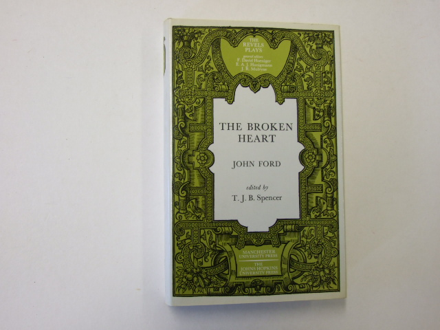 The Broken Heart (Revels Plays Companion Library)
